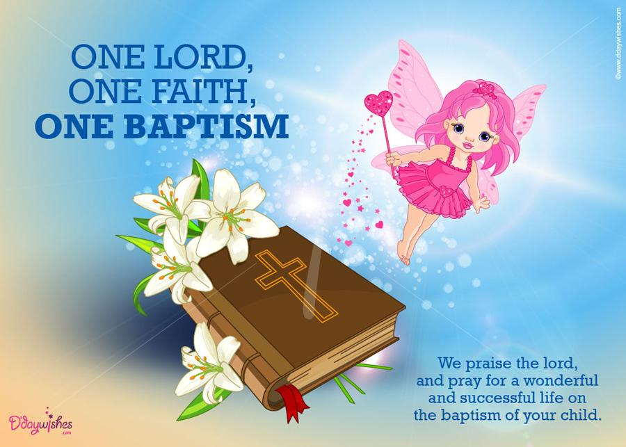 35 best baptism wish pictures and images one lord one faith one baptism m4hsunfo
