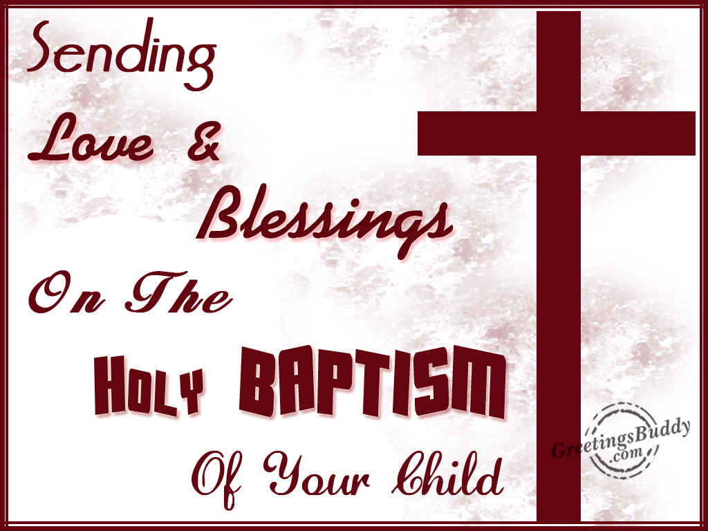 35 best baptism wish pictures and images sending love blessings on the holy baptism of your child kristyandbryce Choice Image