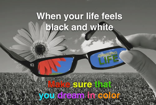 Genial When Your Life Feels Black And White Make Sure That You Dream In Color