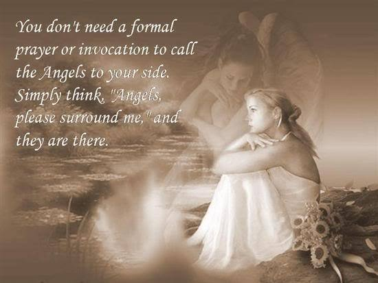 You Donu0027t Need A Formal Prayer Or Invocation To Call The Angels To Your