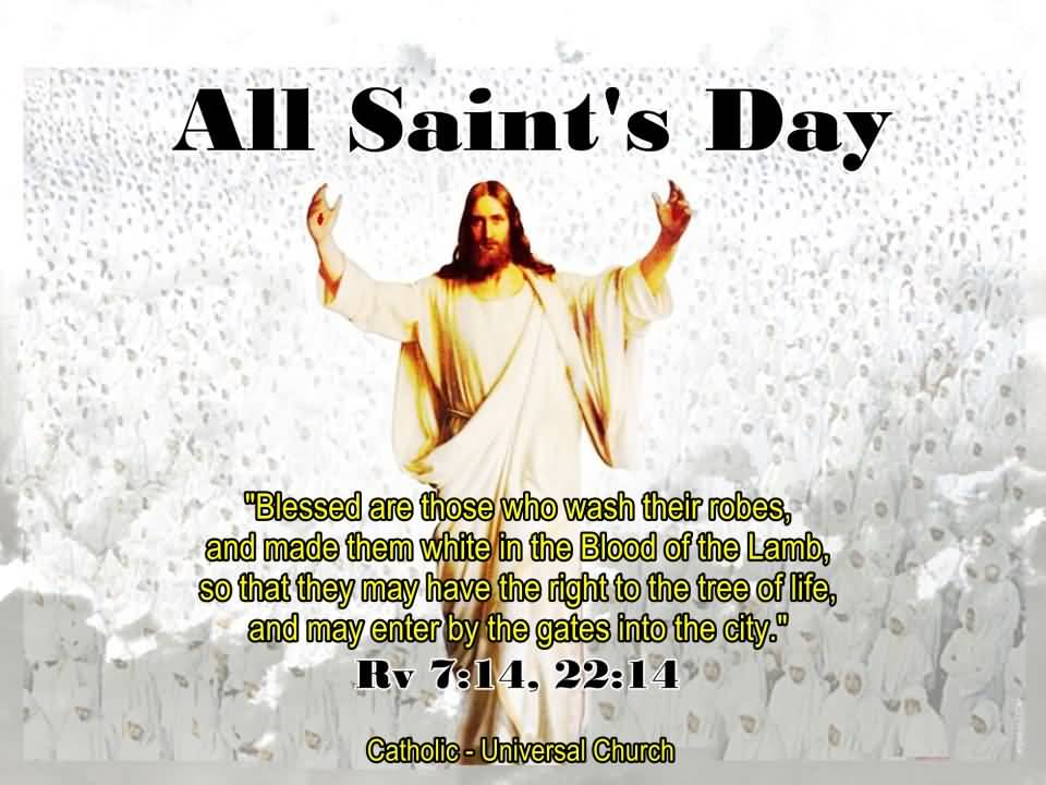 50 best all saints day wish pictures all saints day blessed are those who wash their robees and made them white in the m4hsunfo Images