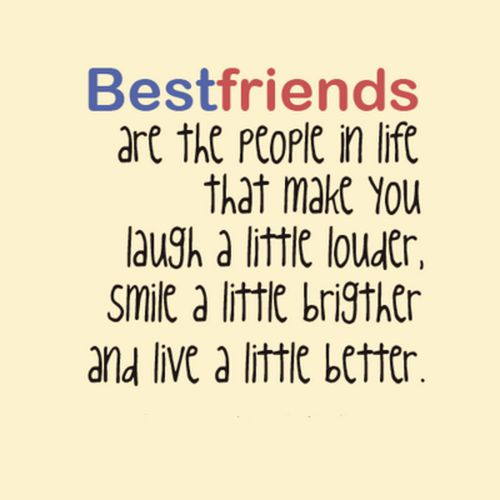 Friends Make Life Better Quotes: 62 Beautiful Best Friends Quotes And Sayings