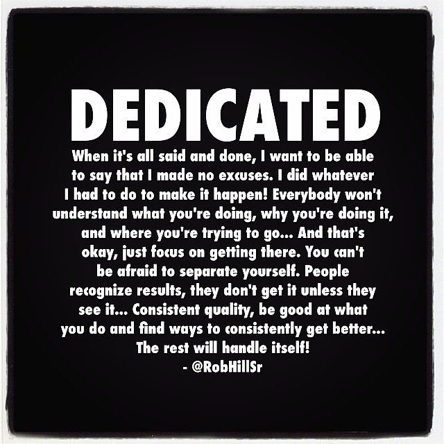 It Takes Dedication And Hard Work To Constantly Improve: 69 Best Quotes About Dedication