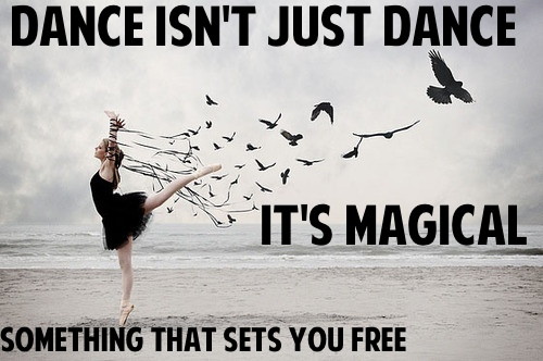 Dance Isnt Just Its Magical Something That Sets