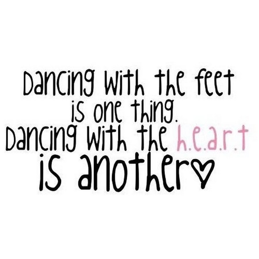 One Thing Is Certain Quotes: 62 Best Dance Quotes And Sayings