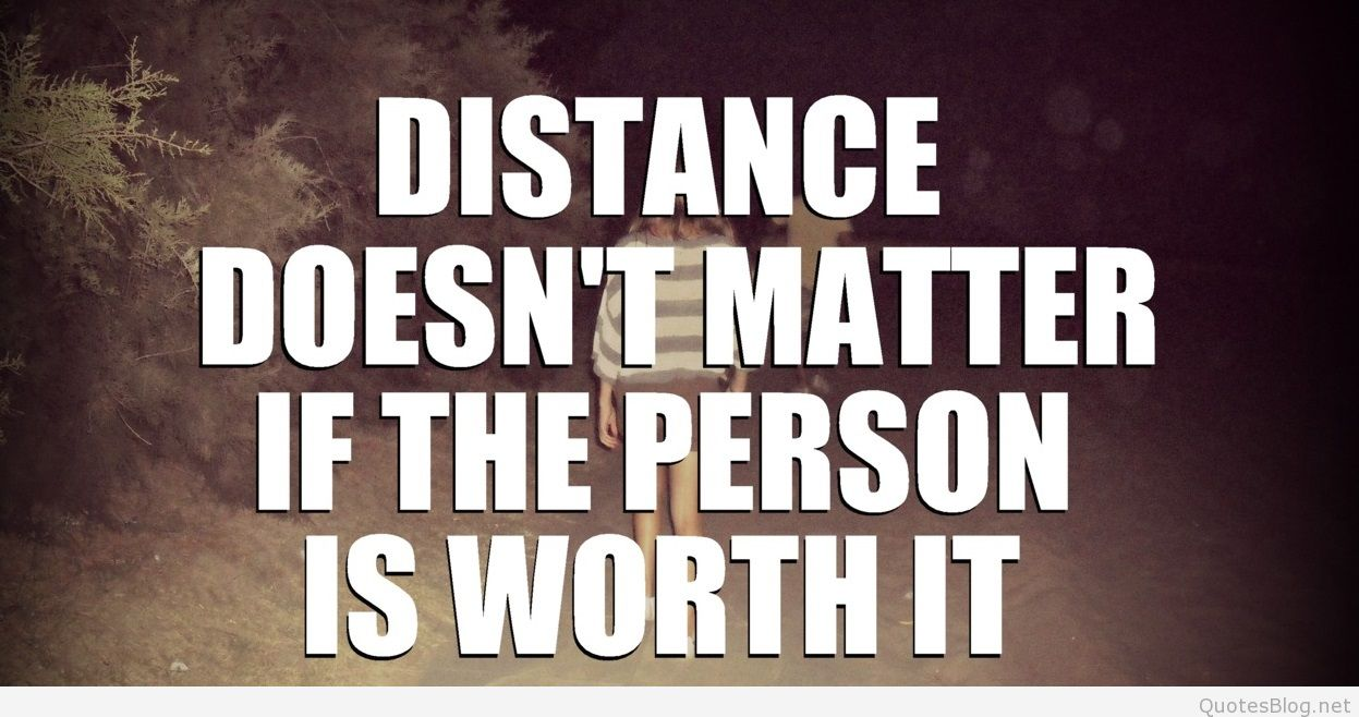 65 Best Quotes About Distance