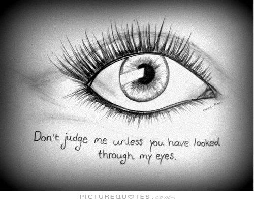 If You Could See You Through My Eyes Quotes: 64 Top Quotes And Sayings About Eyes