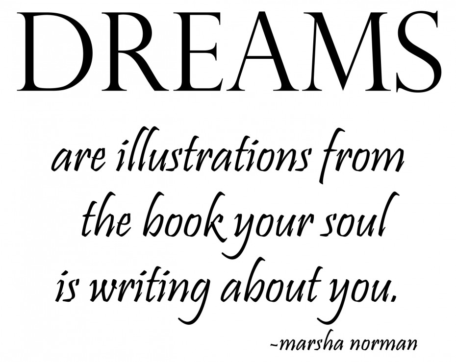 Soul Quotes To Live By: 69 Beautiful Dream Quotes And Sayings