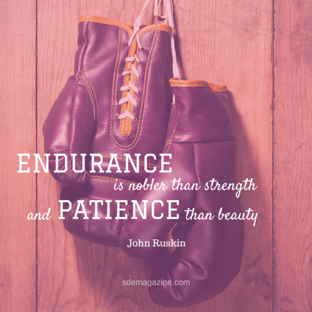 60 Beautiful Endurance Quotes And Sayings Gorgeous Quotes About Strength And Beauty
