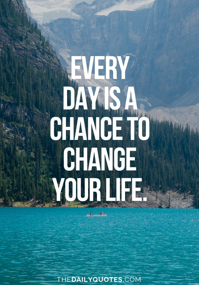 Each And Every Day Is A Chance To Improve Yourself: 62 Top Chance Quotes And Sayings