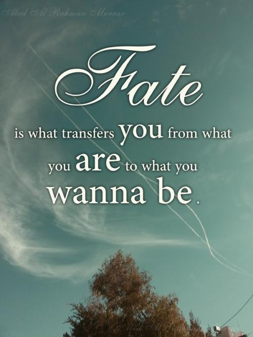 63 Most Beautiful Quotes And Sayings About Fate