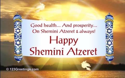 Simchat torah and shemini atzeret greetings good health and prosperity on shemini atzeret always happy shemini atzeret m4hsunfo