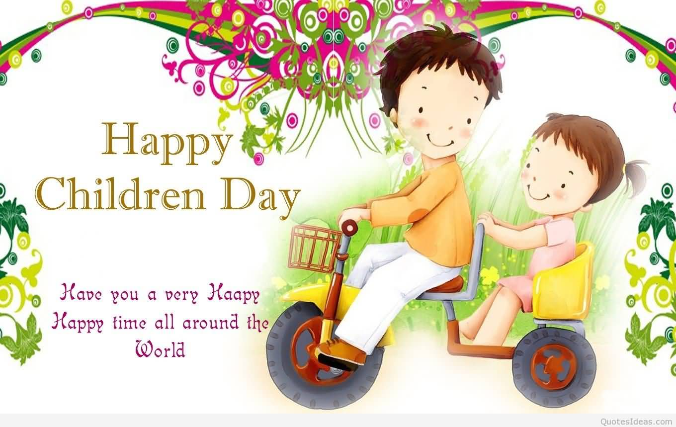 best happy children day wish pictures and photos happy children s day have you a very happy time all around the world