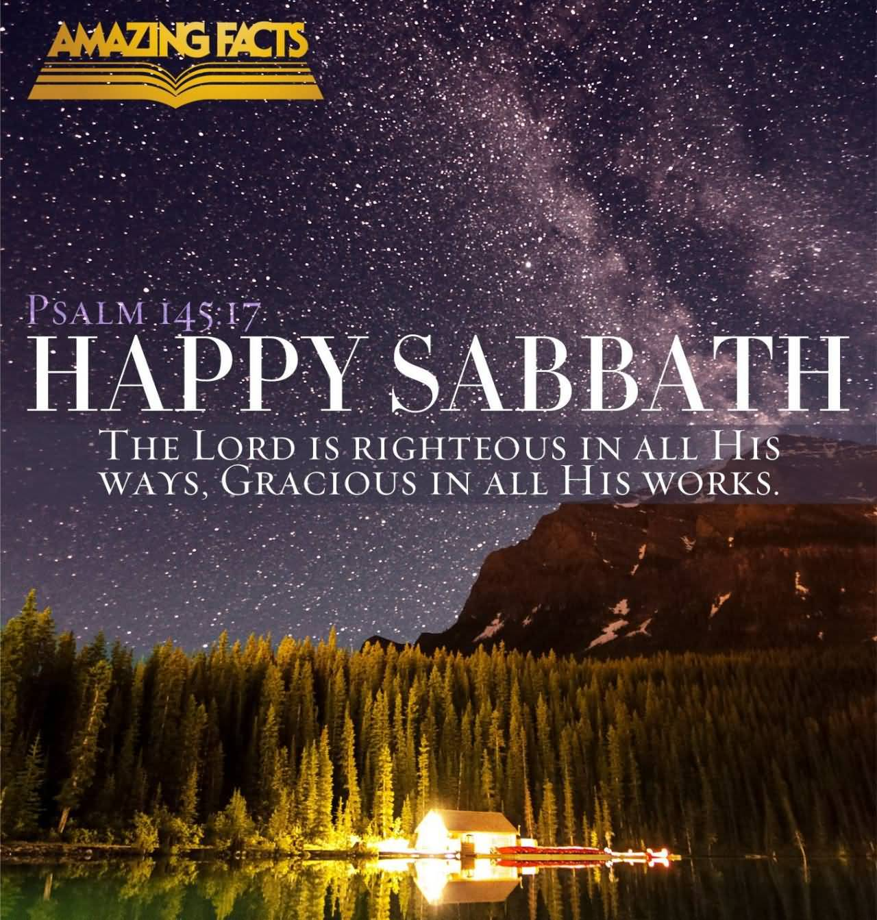 60 shabbat shalom greeting pictures happy sabbath the lord is righteous in all his ways gracious in all his works kristyandbryce Image collections