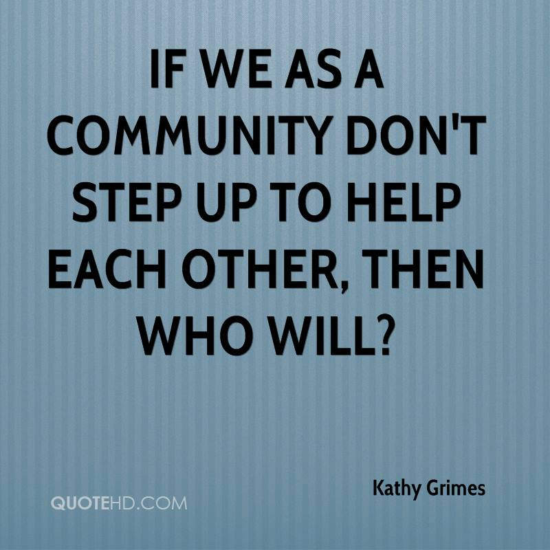 Community Quotes Best 62 Beautiful Community Quotes And Sayings