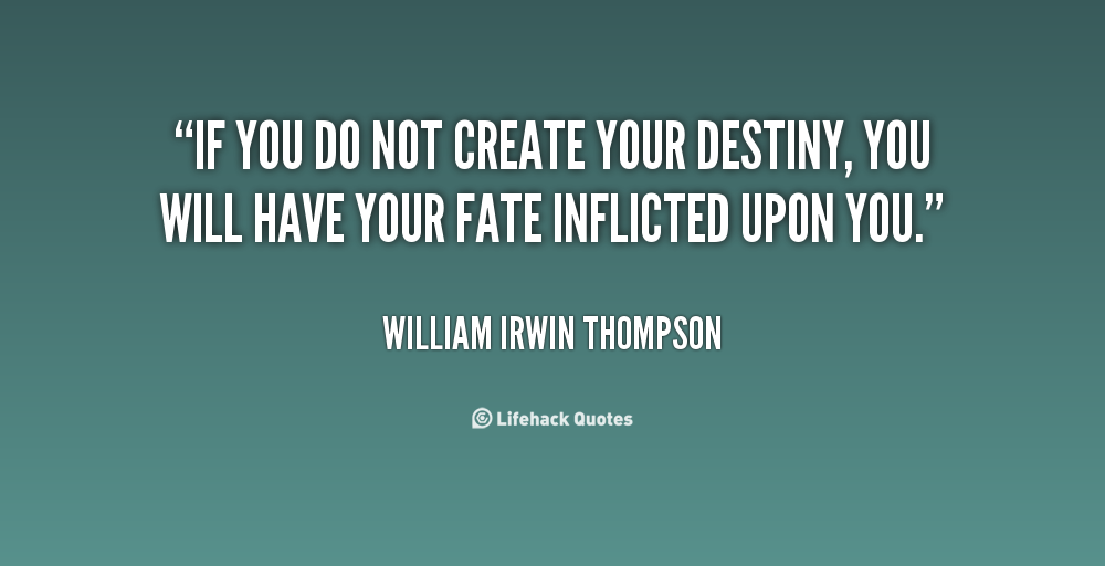 61 Best Destiny Quotes And Sayings