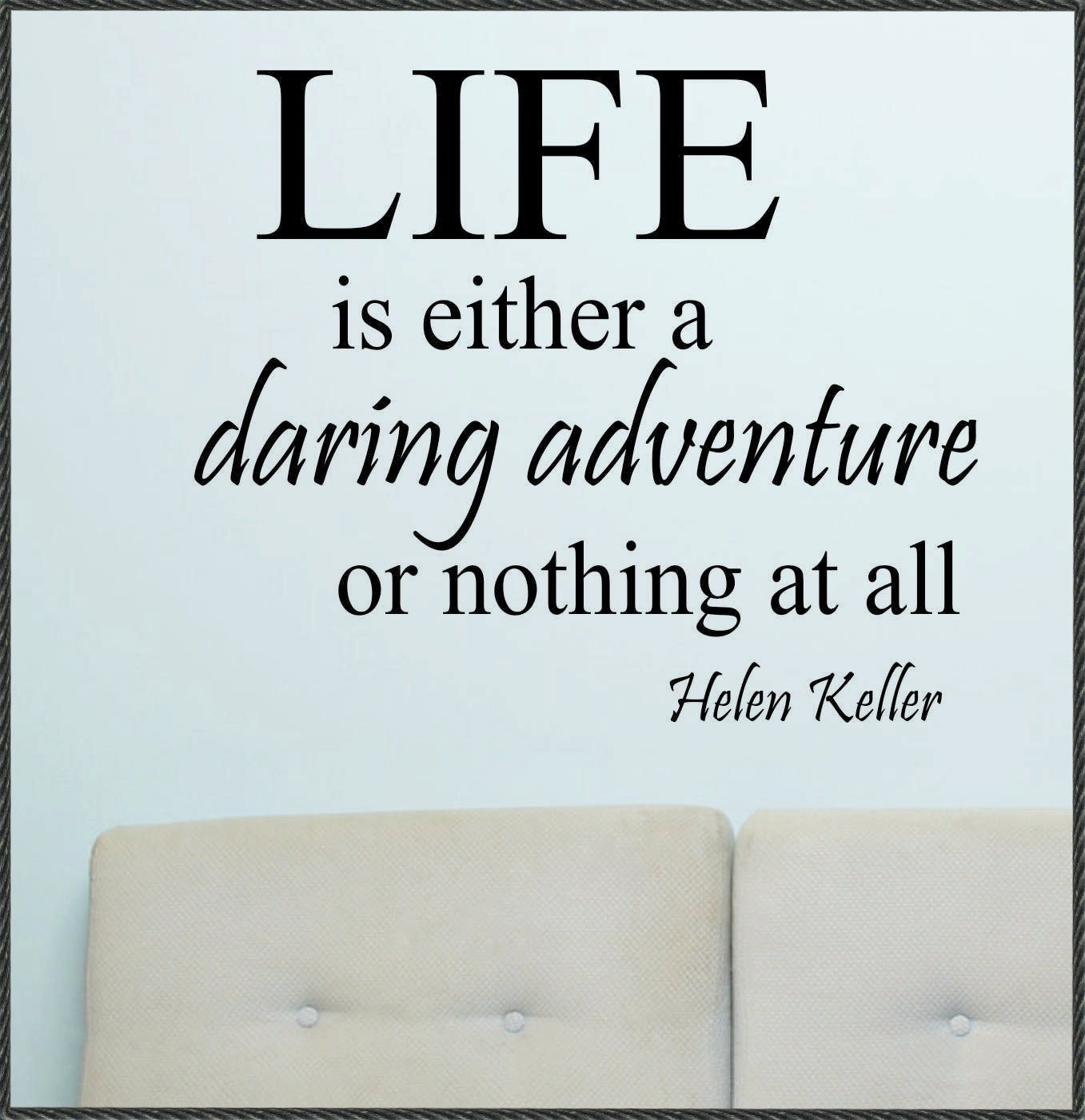 Quote Of Life 62 Best Daring Quotes And Sayings