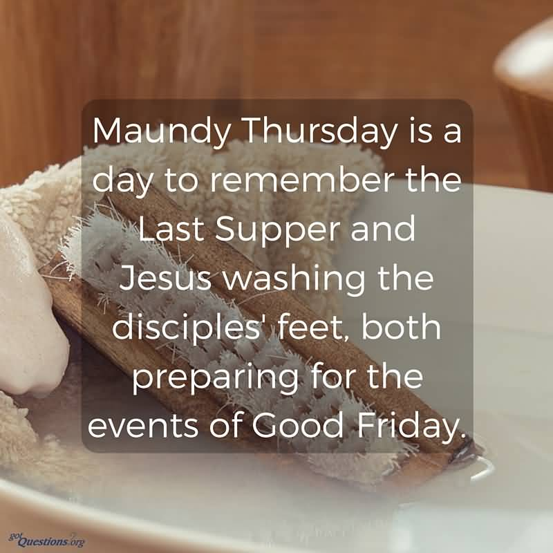 Love It 2 Maundy Thursday Is A Day To Remember The Last Supper And Jesus Washing Disciples Feet