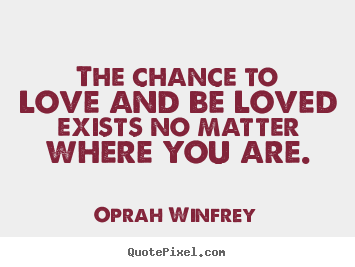 62 Top Chance Quotes And Sayings