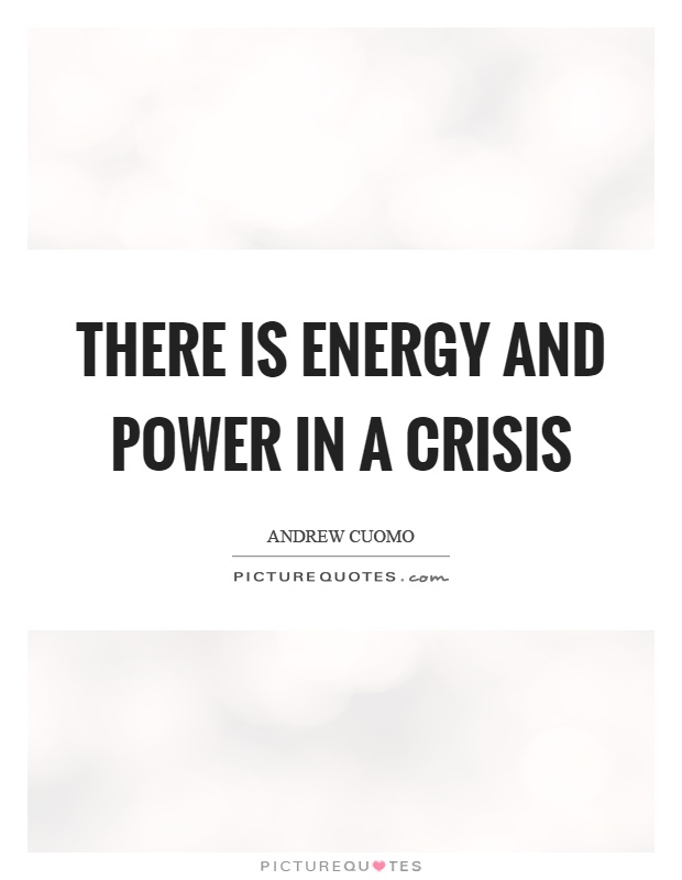 quotations for energy crises This selection of french revolution quotations contains remarks made by significant leaders, figures and historians was compiled by alpha history authors.