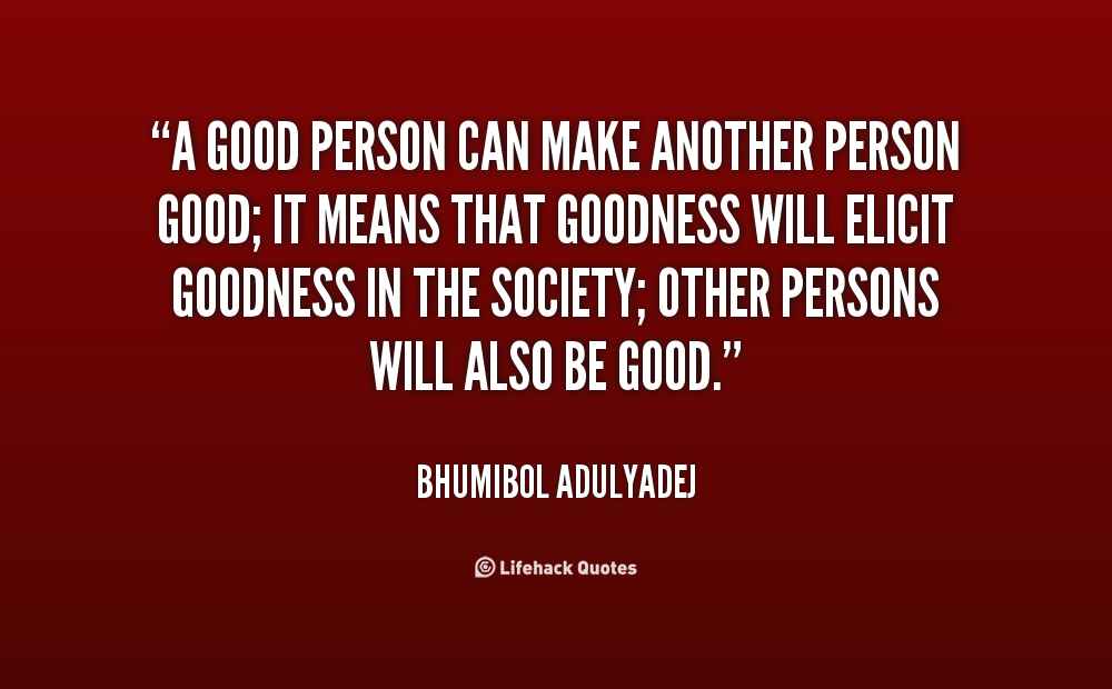 Good Person Quotes Entrancing 62 Beautiful Good People Quotes And Sayings