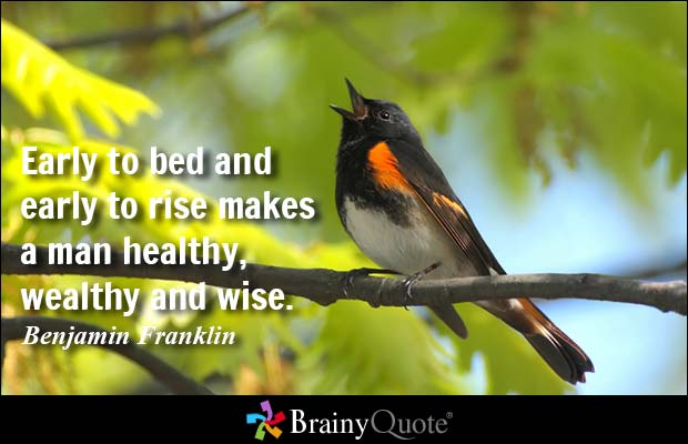 Early To Bed And Rise Makes A Man Healthy Wealthy Wise
