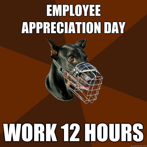Employee Appreciation Day Working 12 Hours employee appreciation day working 12 hours