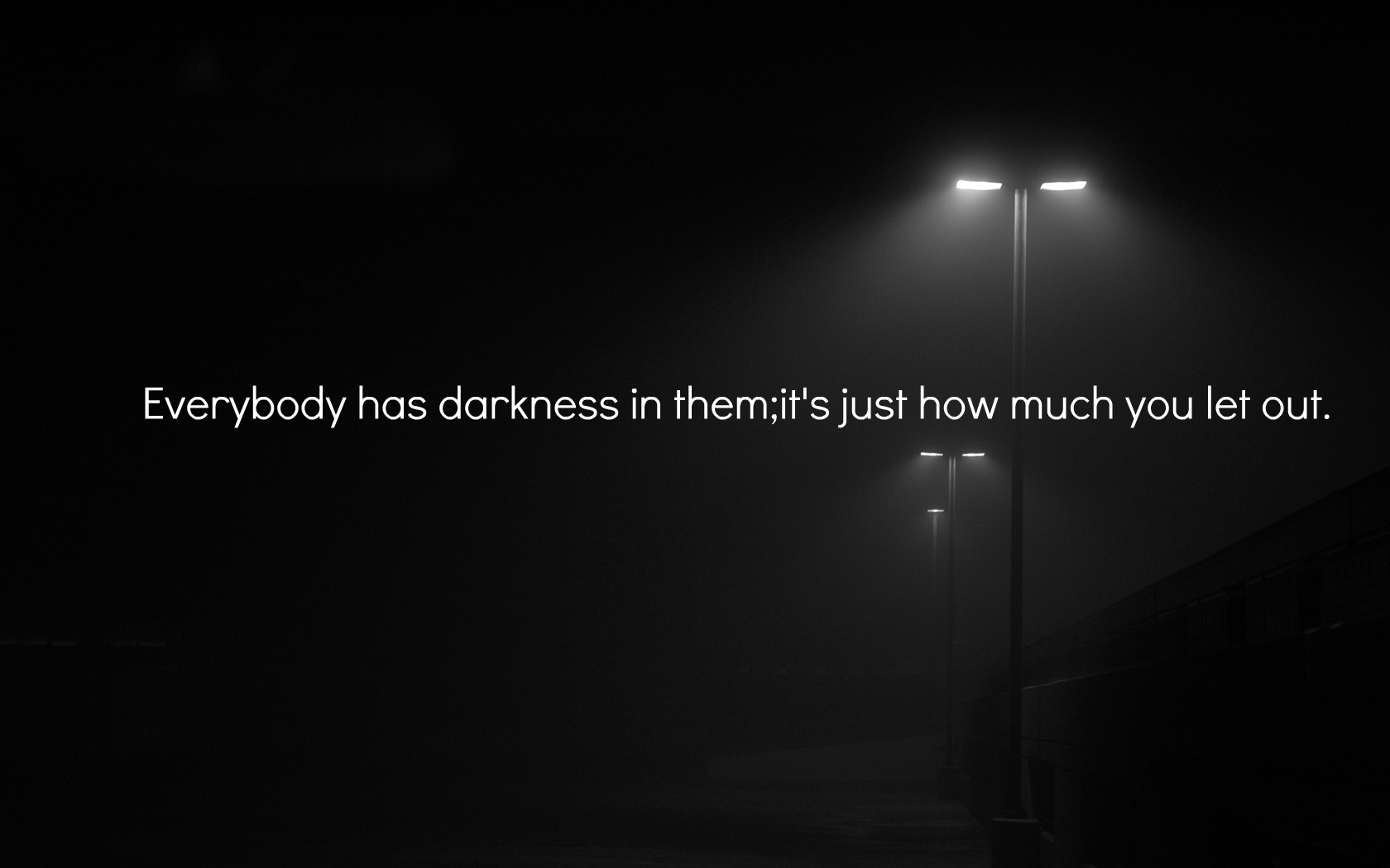 Light And Dark Quotes 62 Most Beautiful Darkness Quotes And Sayings