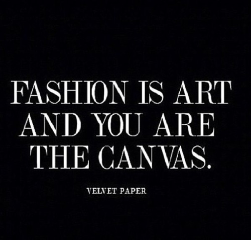 62 Beautiful Fashion Quotes And Sayings