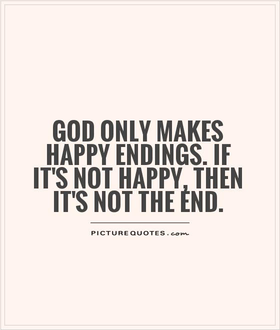 End Quotes Alluring 64 Top Happy Ending Quotes And Sayings