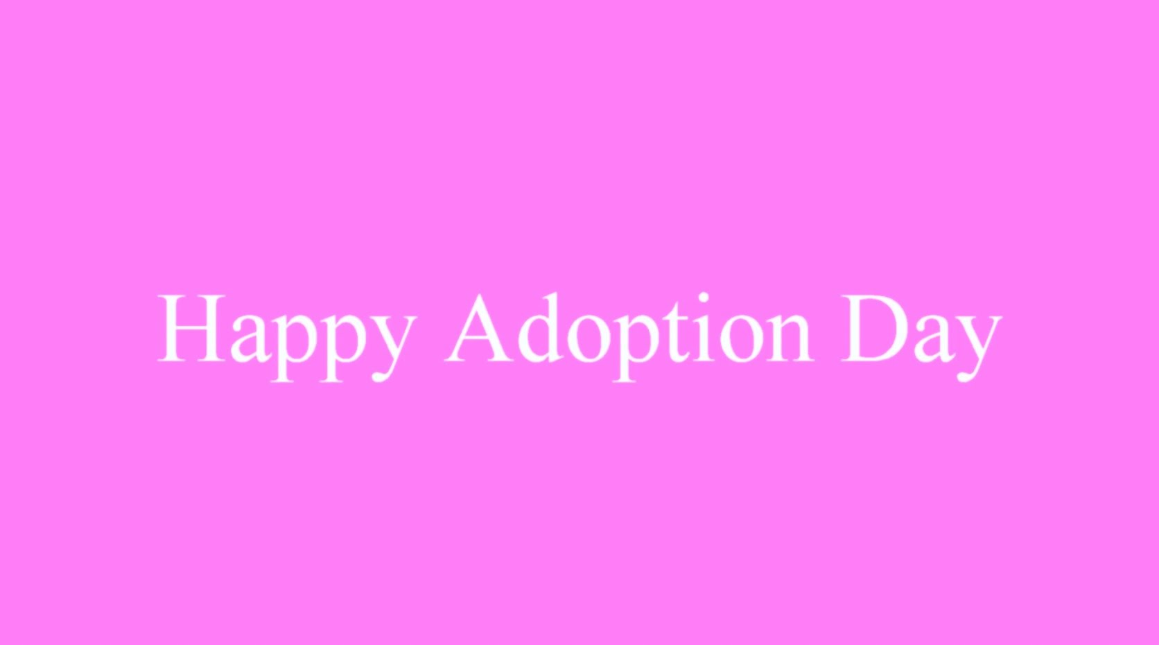 38 Most Beautiful Adoption Day Greeting Pictures And Photos