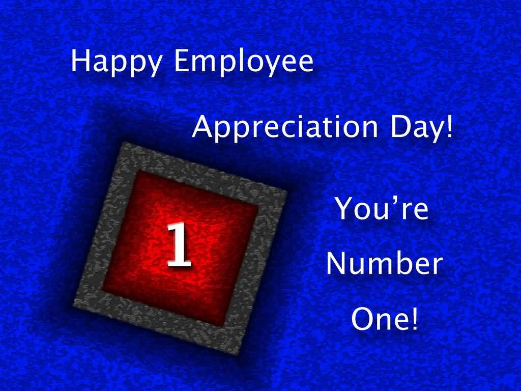 Employee Appreciation Quotes 55 Most Amazing Employee Appreciation Day Wishes Images And Photos