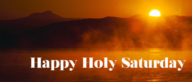 45 Beautiful Holy Saturday Wish Pictures Good Morning Happy Friday Images