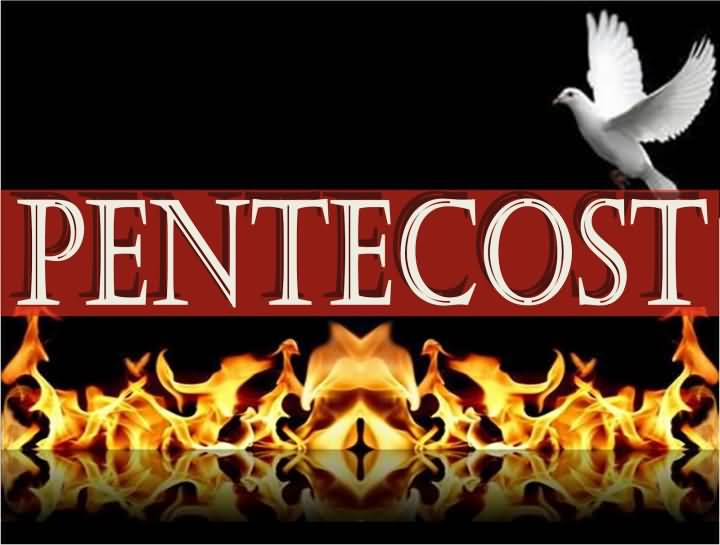 50 Most Beautiful Pentecost Greeting Pictures And Photos