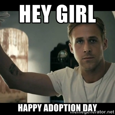 Hey Girl Happy Adoption Day Meme Picture 38 most beautiful adoption day greeting pictures and photos