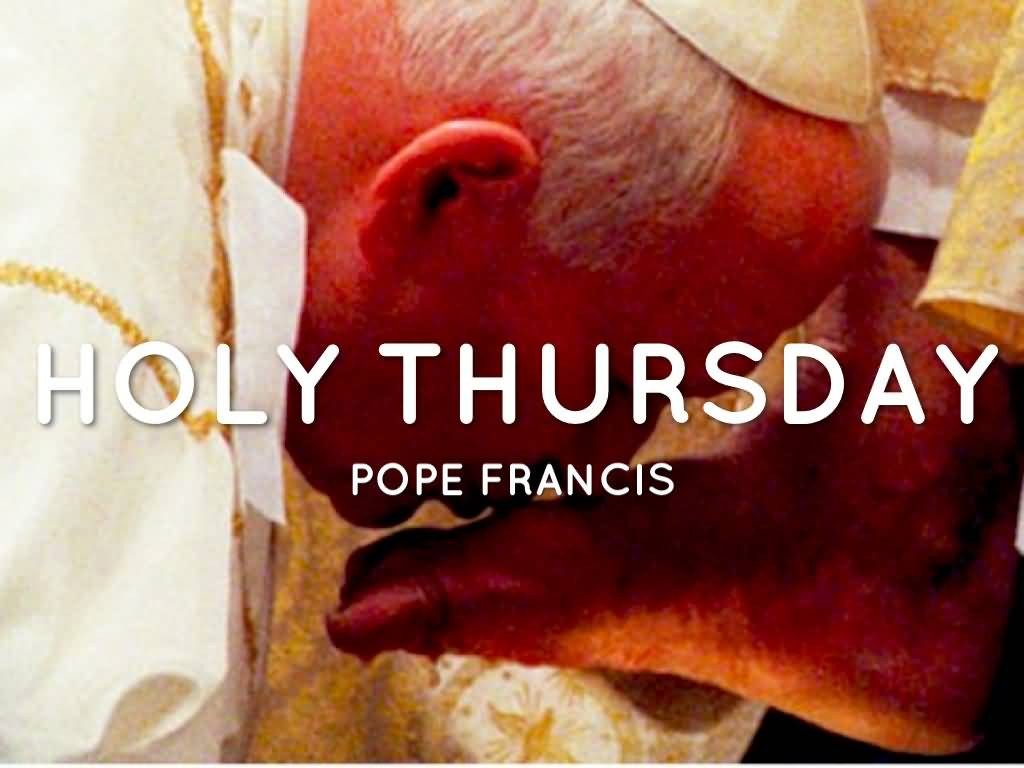 40 adorabl holy thursday wish pictures and photos holy thursday pope francis m4hsunfo