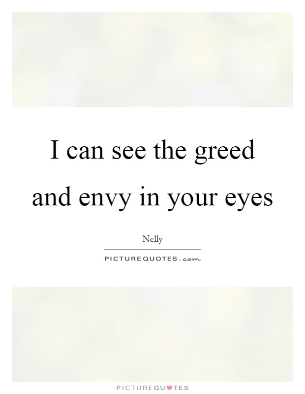 62 Top Greed Quotes And Sayings