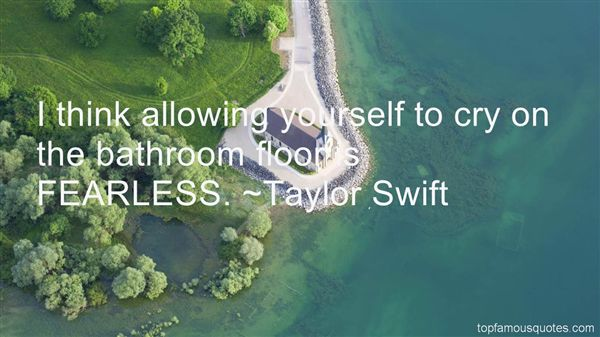 Fearless Taylor Swift Quote: 62 Best Fearless Quotes And Sayings