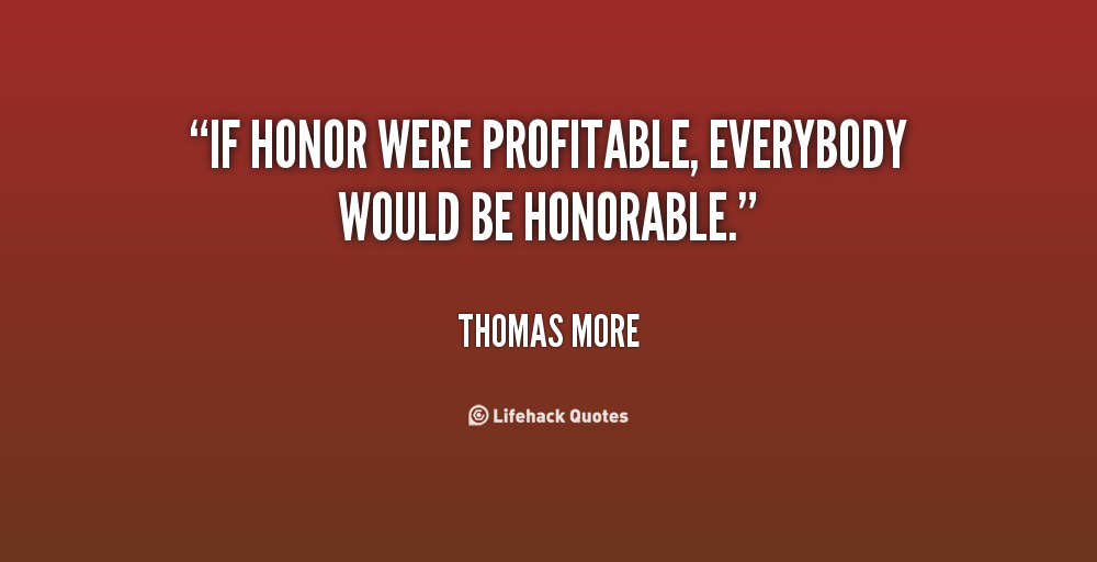 65 Most Beautiful Honor Quotes And Sayings