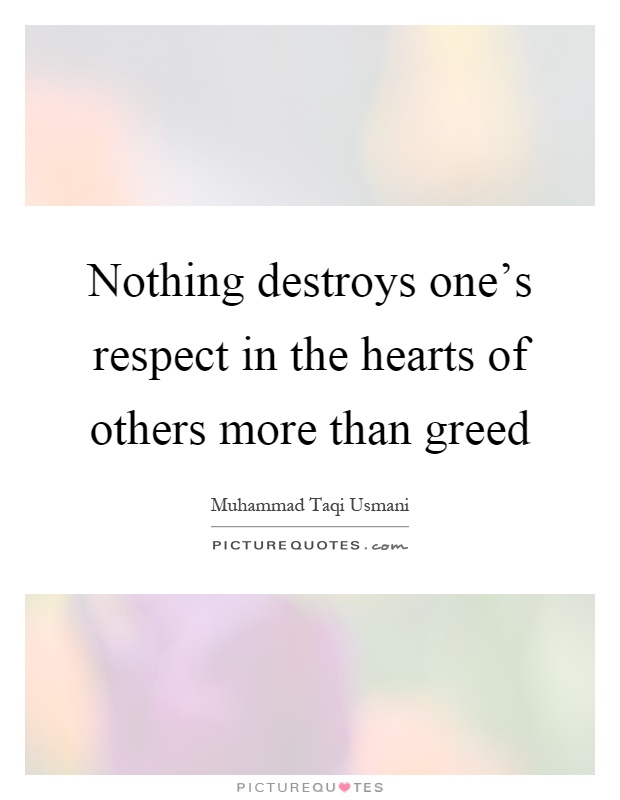 what is greed Typically, greed is associated with wealth or power greed describes a desire to have or acquire something that is not necessary for their own.