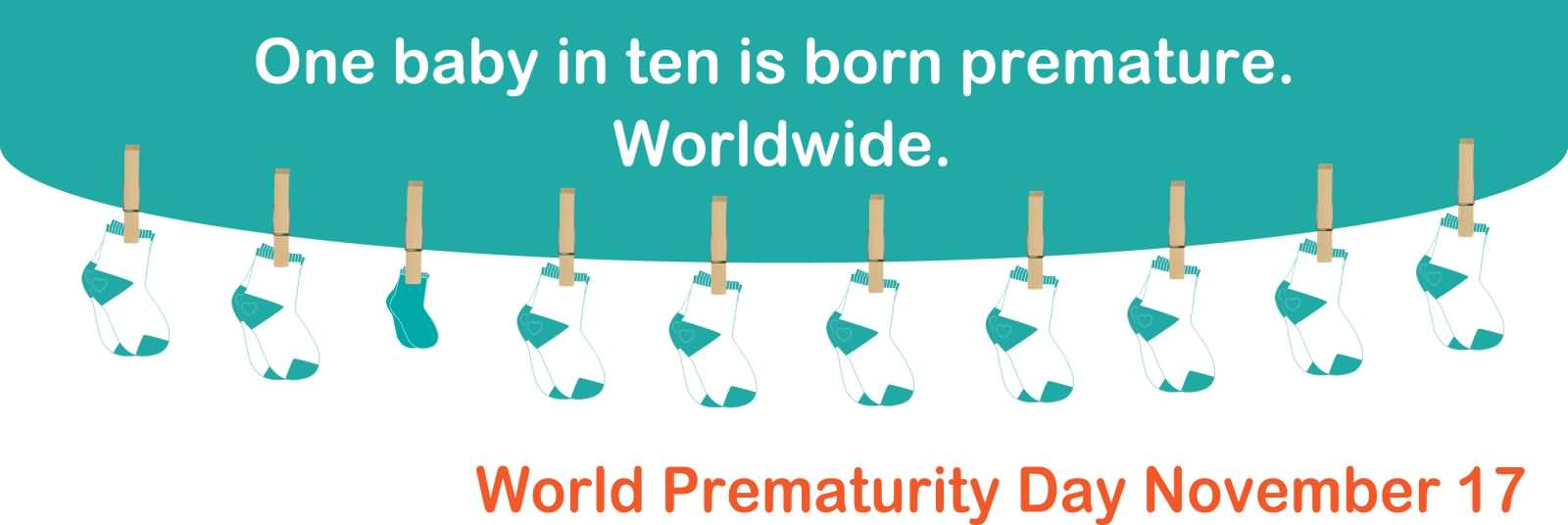 One Baby Is Ten Is Born Premature Worldwide. World Prematurity Day Facebook Cover Picture