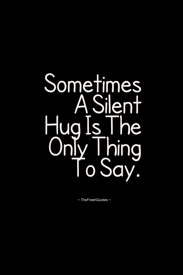 Incredible Quotes 60 Most Incredible Hug Quotes And Sayings