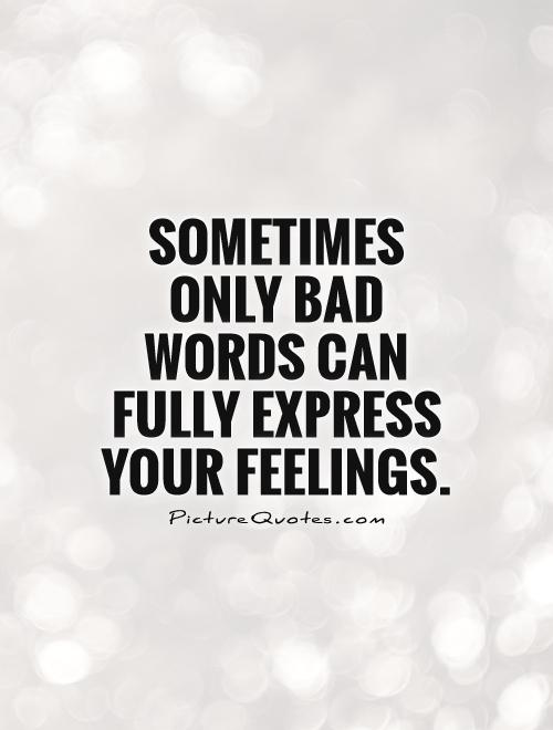 Expressing Feelings Quotes Custom 48 Most Beautiful Feelings Quotes And Sayings
