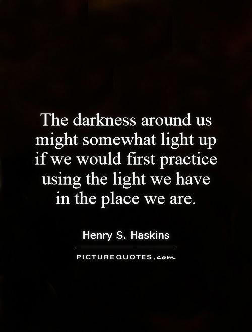 Awesome Best Quotes On Light And Darkness