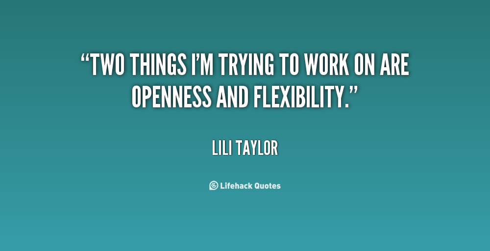 62 Best Flexibility Quotes And Sayings