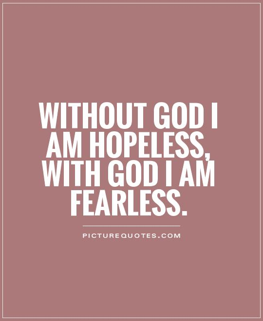 God Fearing Quotes And Sayings: 62 Best Fearless Quotes And Sayings