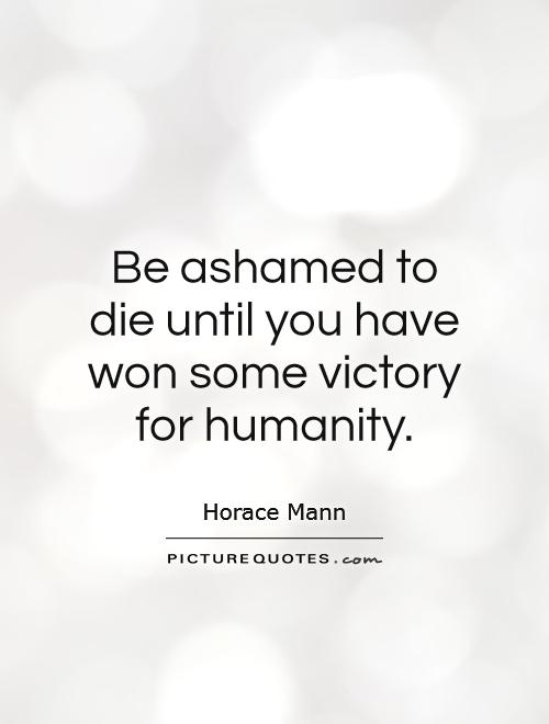 humanity i love quote | Go Back > Gallery For > Humanity ...