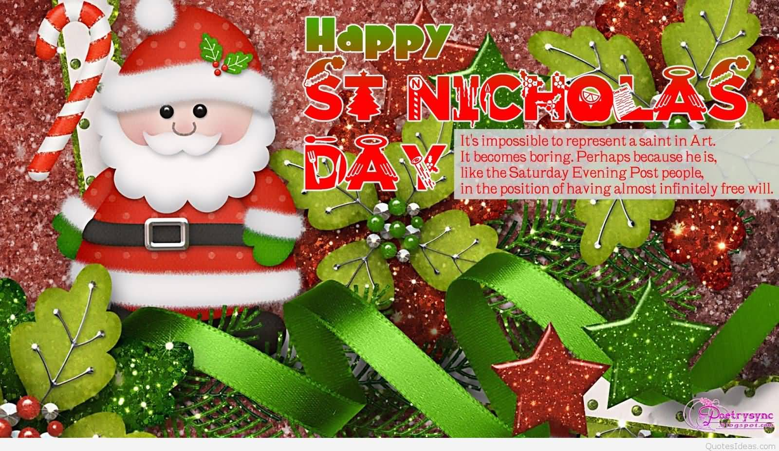 Beautiful Happy St. Nicholas Day Itu0027s Impossible To Represent A Saint In ...