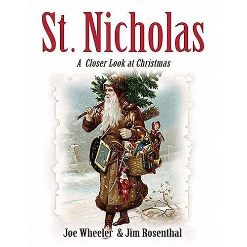 St. Nicholas A Closer Look At Christmas