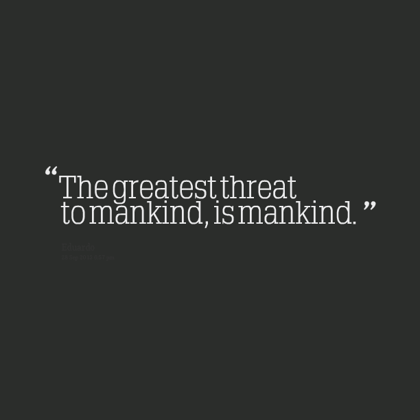 Quotes About Humanity Gorgeous 48 Best Humanity Quotes And Sayings